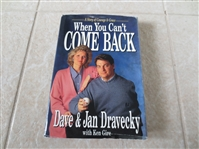 Autographed Dave Dravecky hardcover baseball book