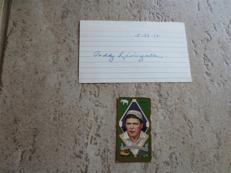 1911 T205 Paddy Livingston baseball card PLUS autographed 3 x 5 card